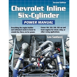 Chevrolet Inline Six Cylinder Power Manual - Second Edition